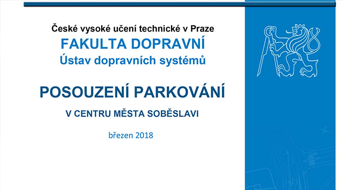 Zveřejnění studie: Posouzení parkování vcentru Soběslavi